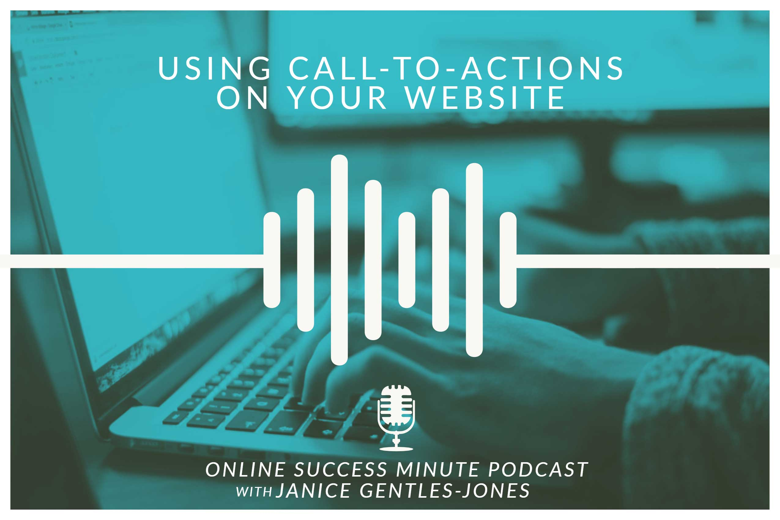 OSM #1: Using Call-To-Actions On Your Website